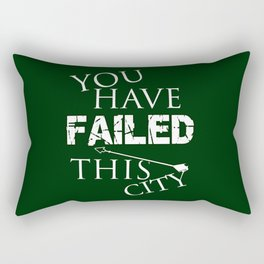 Arrow - You Have Failed This City! Rectangular Pillow