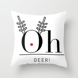 oh deer! minimalist holiday typo Throw Pillow