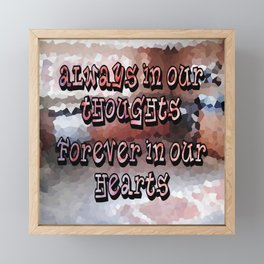 A Memory that I will Forever Hold Dear to my Heart! Framed Mini Art Print