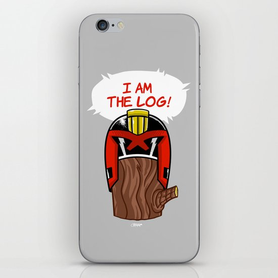 I am the LOG! iPhone & iPod Skin