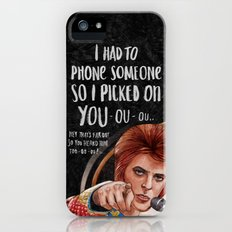 I Had To Phone Someone So I Picked On You Slim Case iPhone (5, 5s)