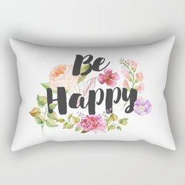 Be happy Inspirational Quote Rectangular Pillow