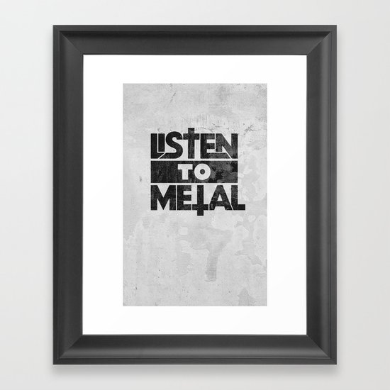 Listen to Metal Framed Art Print