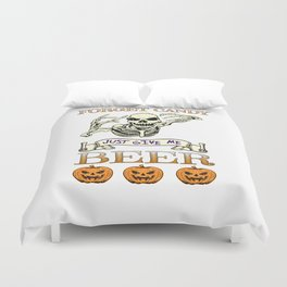 Halloween Costume Forget Candy Just Give Me Beer Gift Duvet Cover