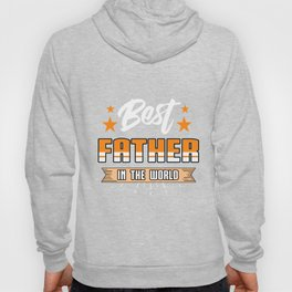 Family Love Bloodline Household Clan Relationship Birth Best Father In The World Gift Hoody