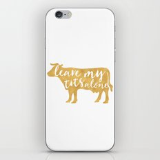 LEAVE MY TITS ALONE vegan cow quote iPhone & iPod Skin