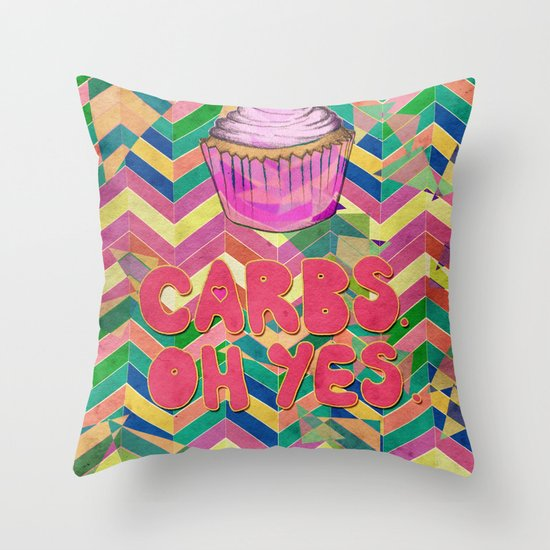 Carbs. Oh yes.  Throw Pillow