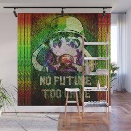 No future - Too late Wall Mural