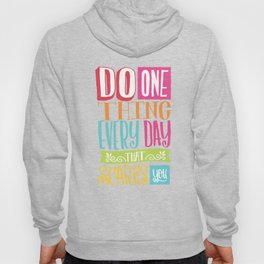 Do One Thing that Scares You Hoody