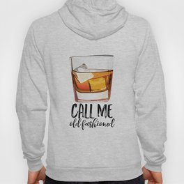 Alcohol Gift,Old Fashioned,Fashionista Party Decoration,Man cave,Gift For Husband,Call Me Old Hoody