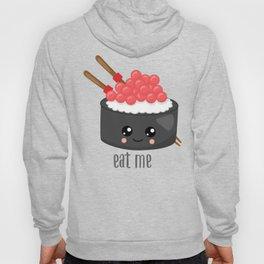 Eat Me Tekka Maki Sushi Hoody