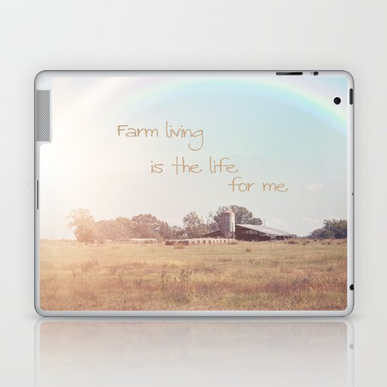 Farm Living is the Life for Me Laptop & iPad Skin
