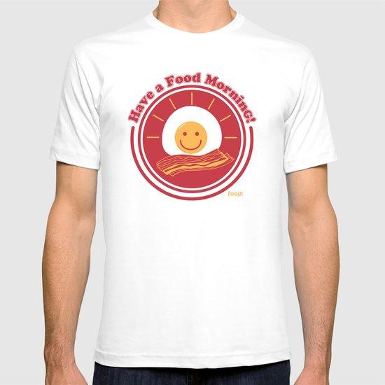 Food Morning! T-shirt