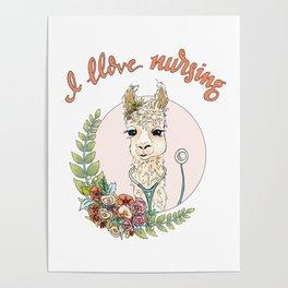 I Llove Nursing Llama Poster
