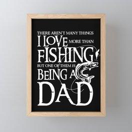 I Love Fishing - Fisherman Men design Gift for Dad Framed Mini Art Print