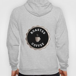 Round Roasted Coffee Sign Hoody