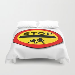 Stop Children Traffic Sign Duvet Cover