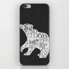 BEAR WITH ME - BLACK iPhone & iPod Skin