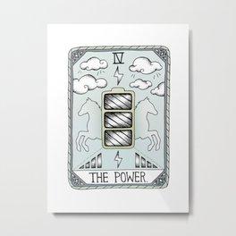 The Power Metal Print