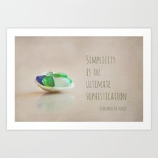 Simplicity is the Ultimate Sophistication Art Print