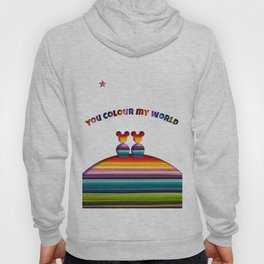 You Colour My World Hoody