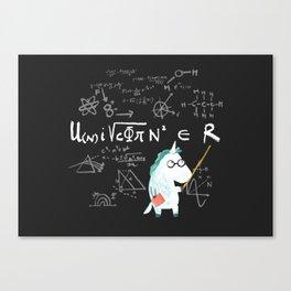 Unicorn = real Canvas Print