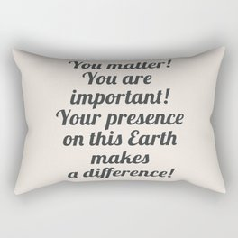 Uplifting quote, fight depression quotes, happiness, be happy again, motivational sentence Rectangular Pillow