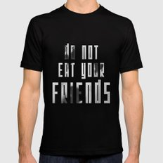Do Not Eat Your Friends Black Mens Fitted Tee MEDIUM