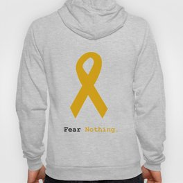Fear Nothing: Gold Ribbon Awareness Hoody