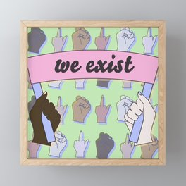 we exist Framed Mini Art Print