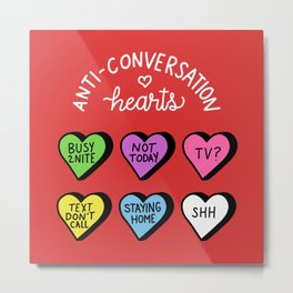 Anti-Conversation Hearts Metal Print