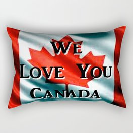 We Love You Canada Rectangular Pillow