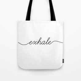 inhale exhale (2 of 2) Tote Bag