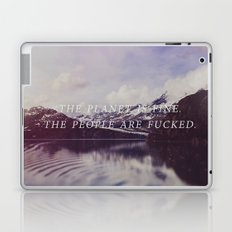 The Planet is Fine Laptop & iPad Skin