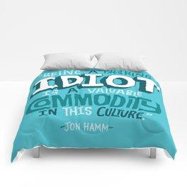 Idiot Commodity Comforters
