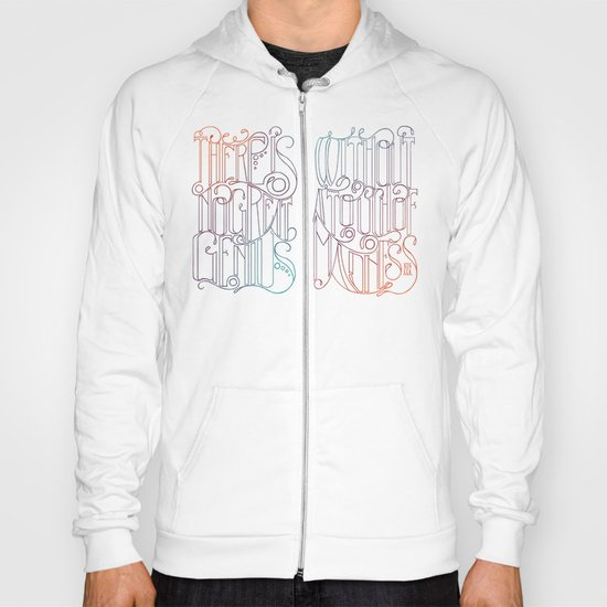 There is no Great Genius Without a Touch of Madness - Seneca Quote Part 1 Hoody