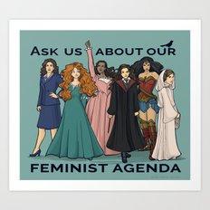 Feminist Agenda Art Print