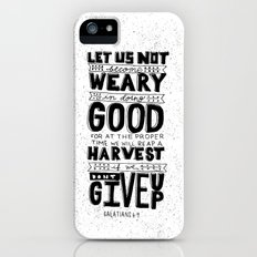 16/52: Galations 6:9 Slim Case iPhone (5, 5s)