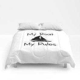 My Boat My Rules Lake and Ocean Travel Comforters