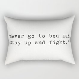 """Phyllis Diller """"Never go to bed mad. Stay up and fight."""" Rectangular Pillow"""
