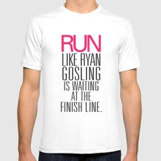 Run like Ryan Gosling is waiting at the finish line MEDIUM White Mens Fitted Tee