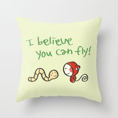 I Believe You Can Fly Throw Pillow