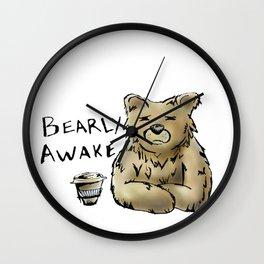 Bearly Awake Funny Pun Wall Clock