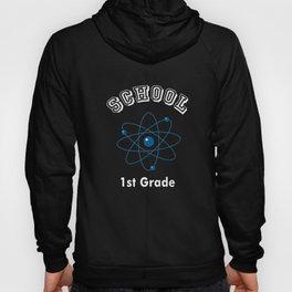 1st First Grade Quantum Mechanics Back to School print Hoody