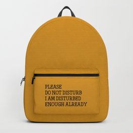 Please do not disturb enough already Backpack