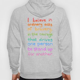 Ordinary Acts of Bravery - Divergent Quote Hoody