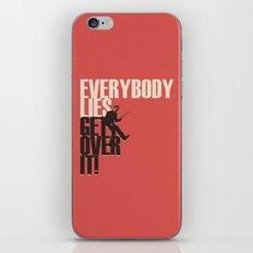 Everybody Lies iPhone & iPod Skin