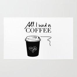 All i need is coffee Rug