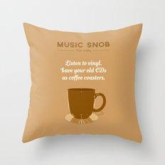 Coffee Coasters — Music Snob Tip #184 Throw Pillow