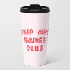 BAD ASS BABES CLUB Metal Travel Mug